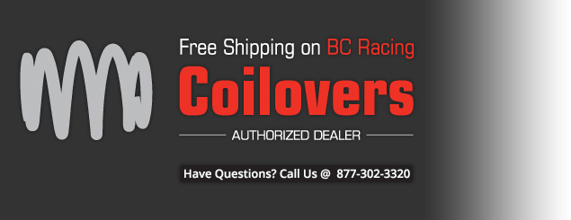 Free Shipping on BC Racing Coilovers - Authorized Dealer - Call 877-302-3320